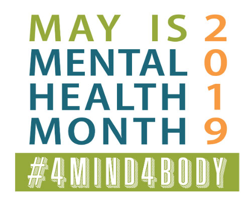 Banner - May 2019 - Mental Health Month - #4Mind4Body